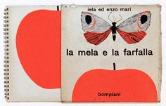 Iela Mari & Enzo Mari— The apple and the butterfly, 1960