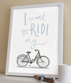 Ride My Bike Print