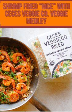 "Shrimp Fried ""Rice"" with Ceces Veggies Co. !"