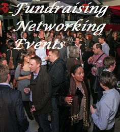 Fundraising Networking Events - Hosting a business meet-and-greet networking event as a fundraiser for your cause is a great way to raise funds.