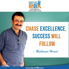 Don't chase success; chase excellence and success will come looking for you .  Apply now: http://qoo.ly/ia494  #ApnaMba #Success #Motivation #Education