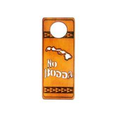 Souvenir Wood Wooden Door Hanger Sign No Bodda Islands