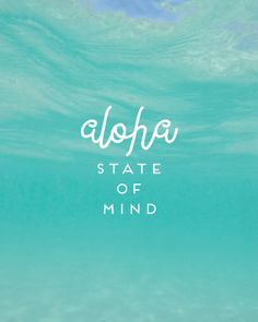 ALOHA STATE of MIND Art Quote Printable by TheModernDaydream