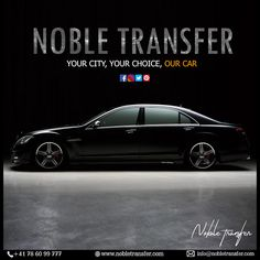 Your City, Your Choice, Our Car! Book your luxury airport transfer with Noble Transfer. Airport Shuttle, Travel Tourism, Switzerland, Traveling By Yourself, Europe, Luxury, City, Book, Books