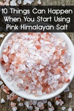 Health Remedies 10 Things Can Happen When You Start Using Pink Himalayan Salt ~ Get Healthy, Healthy Tips, Healthy Recipes, Healthy Salt, Healthy Weight, Natural Cures, Natural Health, Coconut Health Benefits, Himalayan Pink Salt