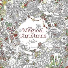 The Magical Christmas: A Colouring Book by Lizzie Mary Cullen http://smile.amazon.com/dp/1405925132/ref=cm_sw_r_pi_dp_9o3bwb1JAPND3