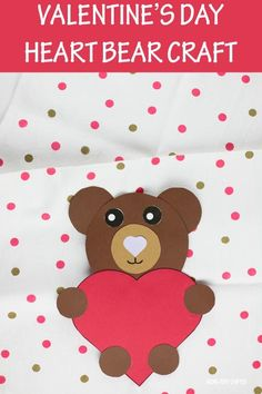 Valentine's Day heart bear craft for preschoolers, kindergartners and older kids. Adorable paper heart animal craft. I love you bear-y much #heartbearcraft #heartanimalcraft# data-srcset=