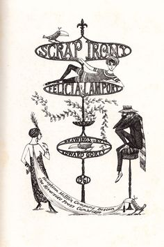 Scrap Irony, by Felicia Lamport with illustrations by Edward Gorey- an anthology of witty observations on everything from courtship to vice to the era's hottest technologies like cybernetics and space flight.