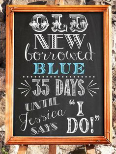 I love this Old New Borrowed Blue sign to display at a bridal shower, rehearsal dinner or bachelorette party. It's a fun way to count down the days to the wedding. #ad #weddingsign #bridalshowerdecorations #bridalshowerideas