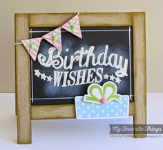 Birthday Chalkboard Greetings, Celebrate You stamp set and Die-namics, Blueprints 17 Die-namics - Melody Rupple #mftstamps