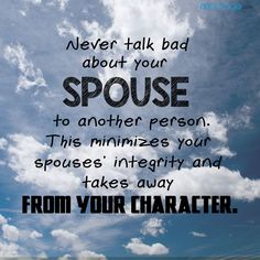 don t talk bad about your spouse marriage quotes quotes