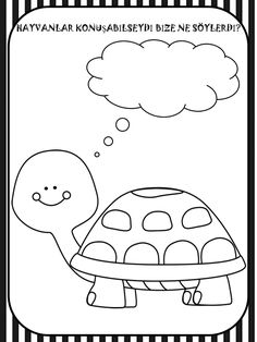 KAPLUMBAĞA Coloring Books, Coloring Pages, Turtle Crafts, English Classroom, Drawing For Kids, Cute Drawings, Activities For Kids, Kindergarten, Preschool