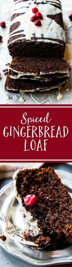 Spiced gingerbread loaf that's soft, moist, and intensely flavored like the holidays with molasses and ginger! Recipe on sallysbakingaddiction.com