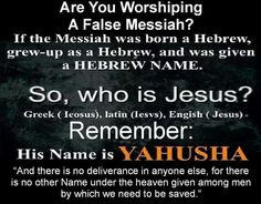 Messiah is Yahusha. Jes.us is a law-less imposter invented by Rome.
