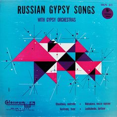 Album Russian Gypsy Songs with Gypsy Orchestra by Crossett Library Bennington College, via Flickr