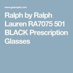 555ee4a6cce4 Ralph by Ralph Lauren RA7075 501 BLACK Prescription Glasses Ralph Lauren