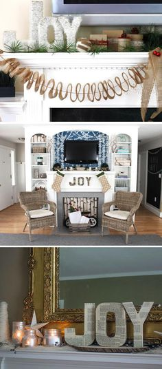 "Three Ways to Spell ""JOY"" on Your Mantel >> http://blog.diynetwork.com/maderemade/2013/10/02/blogger-challenge-decorate-the-hgtv-holiday-house-fireplace-mantel/?soc=pinterest"