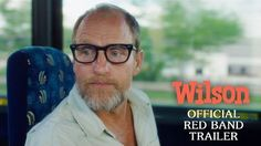 Woody Harrelson plays a glorious weirdo in first trailer for Daniel Clowes' NSFW comedy 'Wilson'