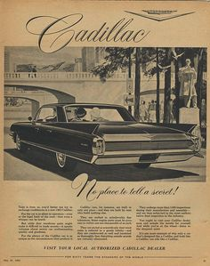 1962 Cadillac Sedan DeVille note smaller fins from the late early Vintage Advertisements, Vintage Ads, Cadillac, Holden Australia, Car Advertising, Car Posters, Us Cars, Retro Cars, Car Pictures