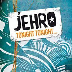 Tonight Tonight - Jehro