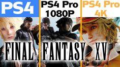 Final Fantasy XV - PS4 vs. PS4 Pro vs. PS4 Pro 4K Comparison