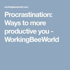 Do you want to be more productive? Do you have struggles with procrastination? Read some tips to fight procrastination and increase your productivity. Productivity, About Me Blog, Tips, Hacks, Counseling