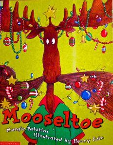 Mooseltoe By Margie Palatini Christmas Books For Kids, Christmas Art Projects, Christmas Moose, Childrens Christmas, Christmas Is Coming, A Christmas Story, All Things Christmas, Holiday Crafts, Christmas Holidays