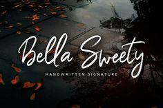 Bella Sweety - Handwritten Signature by Alterzone on Envato Elements Cool Fonts, New Fonts, Signature Fonts, Signature Style, Friends Font, Handwritten Script Font, Premium Fonts, Handwriting, Branding Design