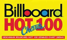 Descargar Billboard Hot 100 Singles Chart 2016 Mega Choo, Billboard Hot 100, Hottest 100, Greatest Hits, The 100, Retro Vintage