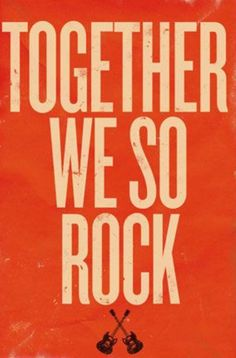 Together we so rock #love #friendship #valentine #words