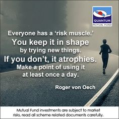 Exercise your risk muscle, take some risks! #RogervonOech