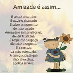 Msg amizade Happy Friendship, Friends Day, Family Love, Spiritual Quotes, Positive Thoughts, Bff, Texts, Haha, My Photos