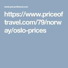 https://www.priceoftravel.com/79/norway/oslo-prices