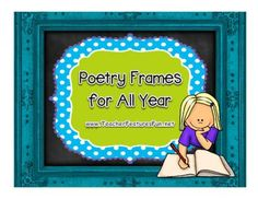 Poetry Frames For All Year (Grades 1 - 3) from Teacher Features on TeachersNotebook.com -  (31 pages)  - Poetry Frames invite students into the world of poetry. They are simple, unfinished poems that invite students to finish them. This Bundle contains two poetry frames for each month from September - May.