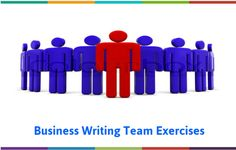 Business Writing Team Exercises
