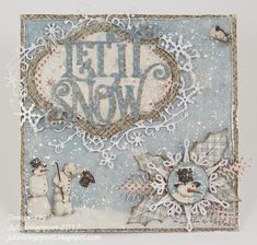 Let it Snow by Julie Lavalette