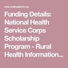 Funding Details: National Health Service Corps Scholarship Program - Rural Health Information Hub