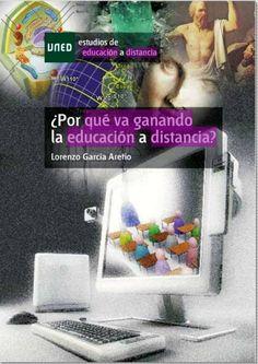 ¿Por qué va ganando la educación a distancia? / Lorenzo García Aretio