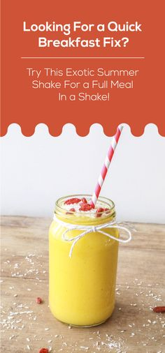 Looking for a quick breakfast fix? Try this Exotic Summer Shake for a full meal in a shake!