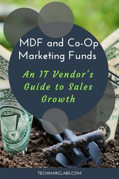 MDF and co-op marketing funds from the vendor's perspective: Why you should include them in your program. Sales And Marketing, Insight, Channel, Tech, Technology