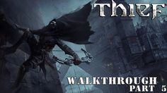 THIEF Walkthrough [Part 5]  No Commentary 1080p HD PC Version Save\Load ...