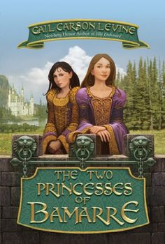 The Two Princesses of Bamarre HarperCollins