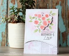 Mother's Day card I made for my Mum ! using Roses for You stamp and die set