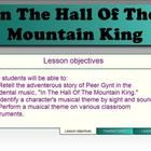 This Smart Notebook music appreciation lesson, appropriate for grades 3-5, features the classic adventurous story of Peer Gynt and the Troll Mounta...