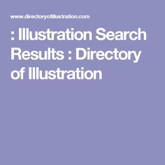 : Illustration Search Results : Directory of Illustration Portfolio Images, Search, Illustration, Research, Searching, Character Illustration