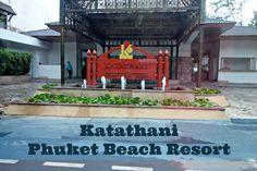 Katathani Phuket Beach Resort #Thailand