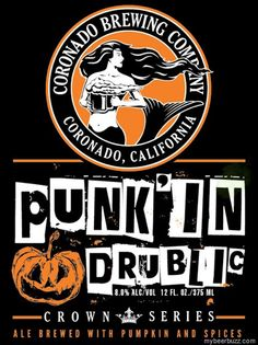 mybeerbuzz.com - Bringing Good Beers & Good People Together...: Coronado brewing - Punk'In Drublic Coming To 12oz ...