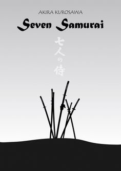 Seven Samurai. Favorite Movie Posters; 1940 - 1959 list