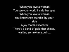 """If I can't believe that someone is true...to fall in love was so hard to do..I hope and pray tonight..""phew I'll stop there.. Journey-when you love a woman"