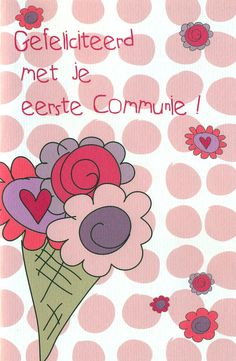 van harte gefeliciteerd met je eerste communie 35 best communie vormsel images on Pinterest | Best of luck, Good  van harte gefeliciteerd met je eerste communie
